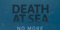 Deaths at sea: no more excuses!