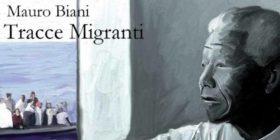 """Presentazione di """"Tracce migranti"""" di Mauro Biani. Verso il #17D"""