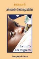 La truffa dei migranti libro romanzo