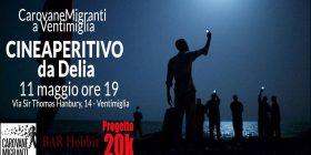 La carovana a Ventimiglia! Cineaperitivo da Delia