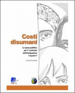 costi-disumani-lunaria