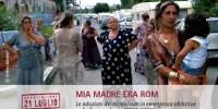 'Mia madre era rom: le adozioni dei minori rom in emergenza abitativa a Roma e nel Lazio'. Rapporto della 21 Luglio