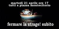 Fermare la strage. Subito! 21 aprile 2015 mobilitazione nazionale