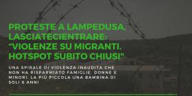 """Proteste a Lampedusa, LasciateCIEntrare: """"Violenze su migranti. Hotspot subito chiusi"""""""