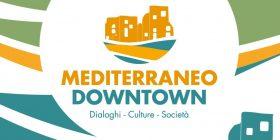 Mediterraneo Downtown. Seconda Edizione