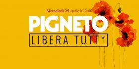 Pigneto libera tutt*